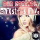 Various Artists Dub Control Christmas Rave