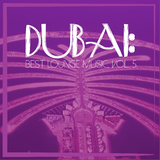 Dubai: Best Lounge Music, Vol. 5 by Various Artists mp3 download