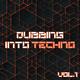 Various Artists Dubbing into Techno, Vol. 1