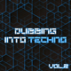 Various Artists Dubbing into Techno, Vol. 2