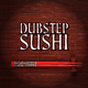 Various Artists - Dubstep Sushi