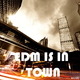 Various Artists - EDM Is in Town