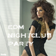 Various Artists - EDM Nightclub Party