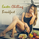 Various Artists - Easter Chilling Breakfast