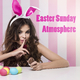 Various Artists - Easter Sunday Atmosphere
