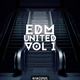 Various Artists - Edm United, Vol. 1