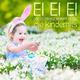 Various Artists Ei Ei Ei der Osterhase kommt herbei - Die Kinderhits