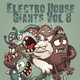 Various Artists - Electro House Giants, Vol. 8
