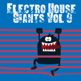 Electro House Giants, Vol. 9 by Various Artists mp3 download