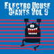 Various Artists Electro House Giants, Vol. 9