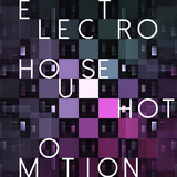 Electro House Hot Motion by Various Artists mp3 download
