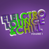 Electro Lounge & Chill, Vol. 01 by Various Artists mp3 download