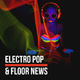 Various Artists Electro Pop & Floor News(Finest Facets of Electronic Music)