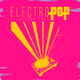 Various Artists Electro Pop Selection 2015