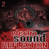 Electro Sound Reflection 2 by Various Artists mp3 download