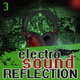 Various Artists Electro Sound Reflection 3