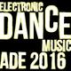Various Artists Electronic Dance Music: ADE 2016