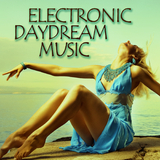 Electronic Daydream Music by Various Artists mp3 download