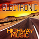 Various Artists - Electronic Highway Music