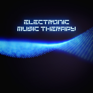 Various Artists - Electronic Music Therapy (Chilling Grooves Music)