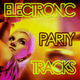Various Artists - Electronic Party Tracks