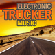 Various Artists Electronic Trucker Music