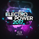 Various Artists Electropower 2017: Best of Electro & House!