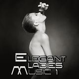 Elegant Ladies Music 1 by Various Artists mp3 download