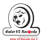 Enter V2 Records Vol.2 by Various Artists mp3 downloads