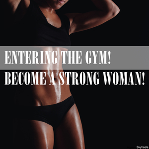 Various Artists - Entering the Gym! Become a Strong Woman! (Skyheels)