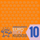 Eurobeat Kudos 10 by Various Artists mp3 download