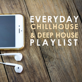 Everyday Chillhouse & Deep House Playlist by Various Artists mp3 download