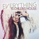 Various Artists Everything Is Chilling House