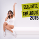 Various Artists - Exquisite Chillhouse 2015