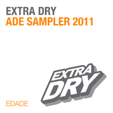 Extra Dry Ade Sampler 2011 by Various Artists mp3 download