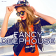 Various Artists Fancy Deephouse