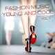 Various Artists - Fashion Music: Young and Cool, Vol. 1