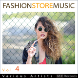 Fashionstoremusic, Vol. 4 by Various Artists mp3 download