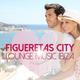 Various Artists - Figueretas City Lounge Music Ibiza