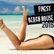 Various Artists - Finest Beach House 2015