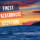 Various Artists - Finest Beach House Selections