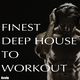 Various Artists - Finest Deep House to Workout