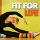 Various Artists - Fit for Life
