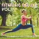 Various Artists - Fitmusic Deluxe, Vol. 1