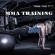 Various Artists - Fitness Trend 2018: Mma Training