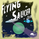 Various Artists Flying Saucer Crew, Vol. 2