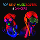 Various Artists For New Music Lovers & Dancers