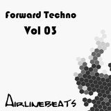 Forward Techno, Vol. 03 by Various Artists mp3 download