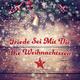 Various Artists Friede sei mit dir: Die Weihnachtszeit