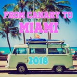 From Canary To Miami 2018 by Various Artists mp3 download